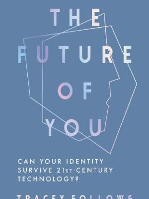 The Future of You by Tracey Follows